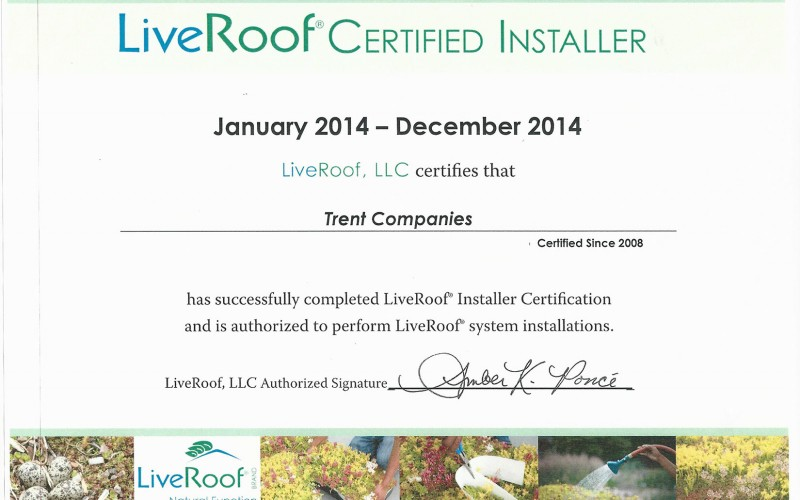 Trent Companies is a LiveRoof Certified Installer